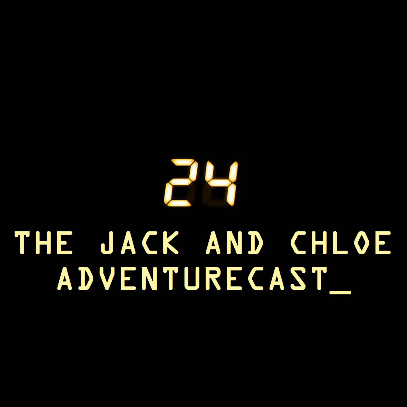 24: The Jack and Chloe Adventurecast